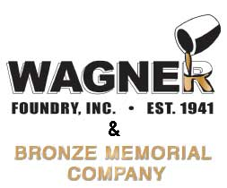 Wagner Foundry & Bronze Memorial